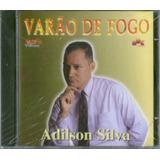 Cd Adilson Silva   Varão De Fogo  [original]